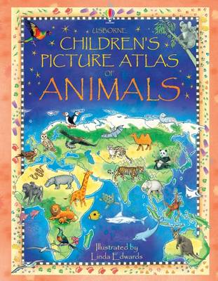 Children's Picture Atlas of Animals by Hazel Maskell