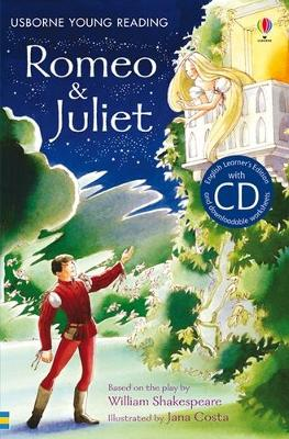 Romeo & Juliet [Book with CD] by Anna Claybourne