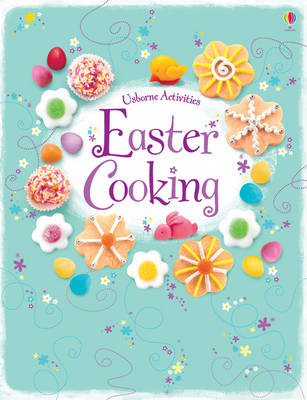 Easter Cooking by Rebecca Gilpin