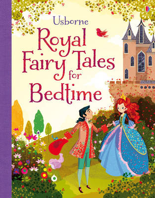 Royal Fairy Tales for Bedtime by Mairi Mackinnon