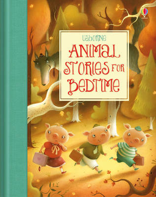 Animal Stories for Bedtime by Susanna Davidson, Katie Daynes