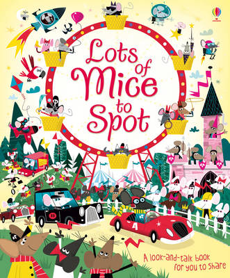 Lots of Mice to Spot by Louie Stowell