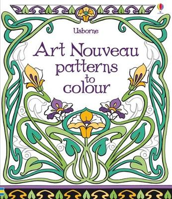 Art Nouveau Patterns to Colour by Emily Bone