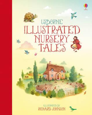 Illustrated Nursery Tales by Felicity Brooks