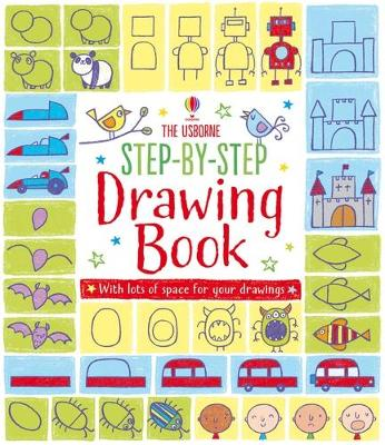 Step-by-Step Drawing Book by Fiona Watt