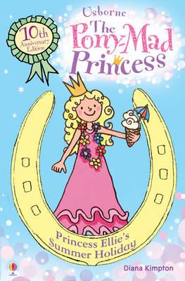 Princess Ellie's Summer Holiday by Diana Kimpton