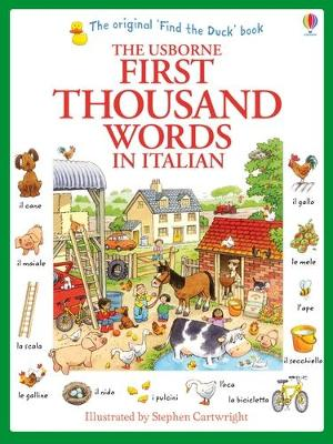First Thousand Words in Italian by Heather Amery