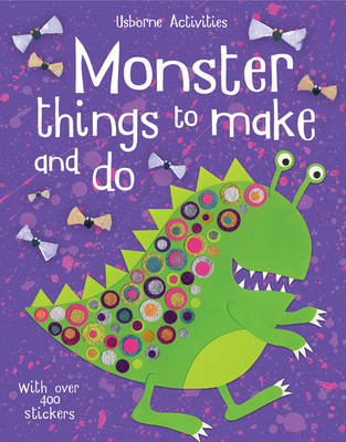 Monster Things To Make And Do by