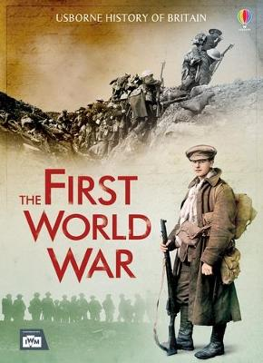 History of Britain The First World War by Henry Brook