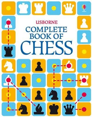 Complete Book of Chess by Elizabeth Dalby