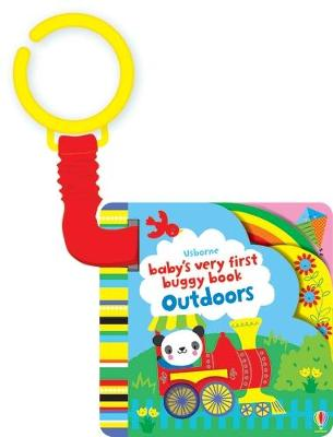 Baby's Very First Buggy Book Outdoors by Fiona Watt