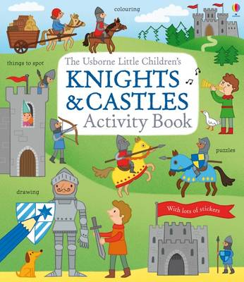 Little Children's Knights and Castles Activity Book by Rebecca Gilpin