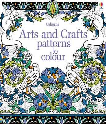 Arts & Crafts Patterns to Colour by Hazel Maskell