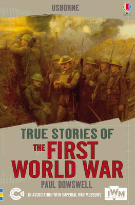 The First World War by Paul Dowsell