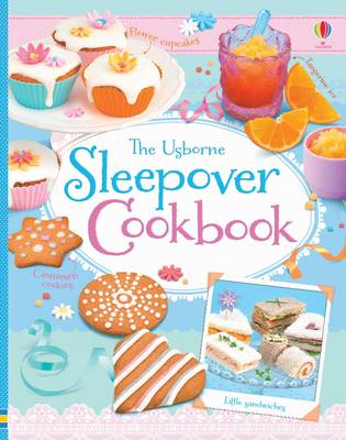 Sleepover Cookbook by Abigail Wheatley