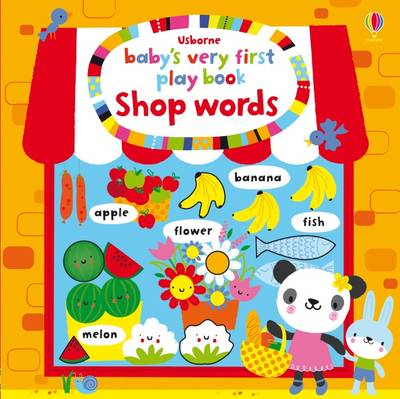 Baby's Very First Play Book Shop Words by Fiona Watt