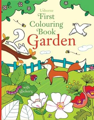First Colouring Book Garden by Felicity Brooks