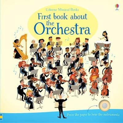 First Book About the Orchestra by Sam Taplin