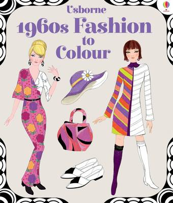 1960s Fashion to Colour by Ruth Brocklehurst