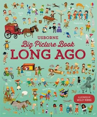 Big Picture Book of Long Ago by Sam Baer, Laura Cowan