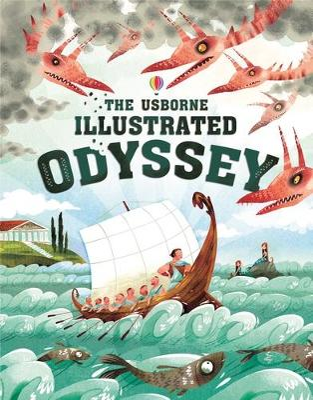 The Usborne Illustrated Odyssey by Sebastien van Homer