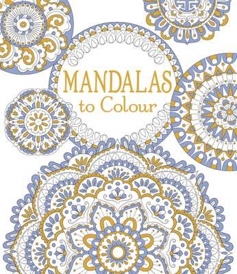 Mandalas to Colour by Emily Bone
