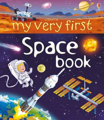 My Very First Space Book by Emily Bone