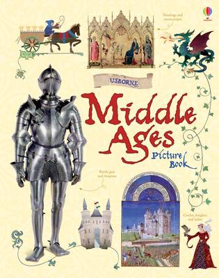 Middle Ages Picture Book by Abigail Wheatley