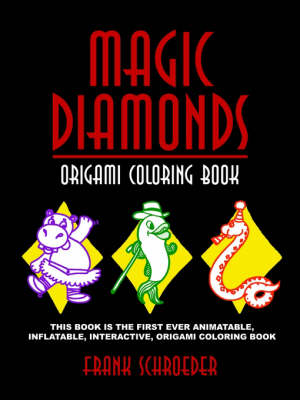Magic Diamonds Origami Coloring Book by Frank Schroeder