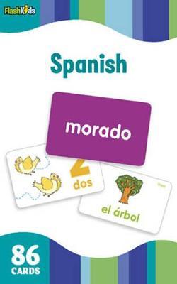 Spanish (Flash Kids Flash Cards) by Flash Kids Editors