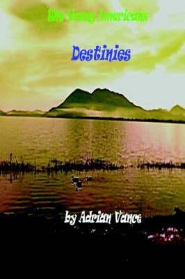 Destinies by Adrian Vance