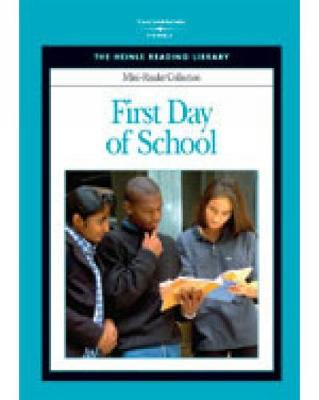 First Day of School: Heinle Reading Library Mini Reader by Heinle