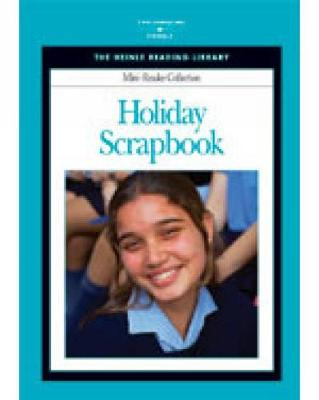 Holiday Scrapbook: Heinle Reading Library Mini Reader by Heinle