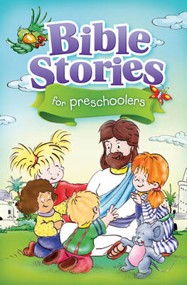 Bible Stories for Preschoolers by Monika Kustra