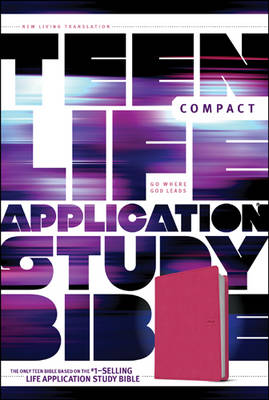 Teen Life Application Study Bible-NLT-Compact by Tyndale