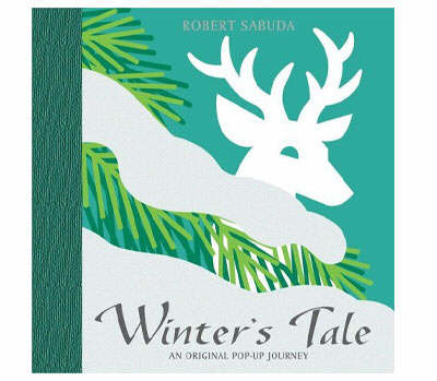 Winter's Tale by Robert Sabuda