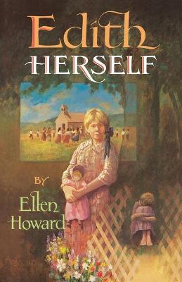 Edith Herself by Ellen Howard