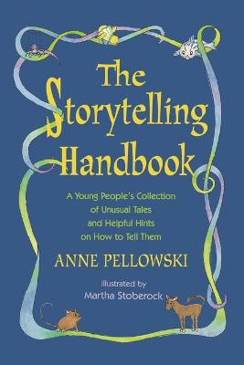 Storytelling Handbook by Anne Pellowski