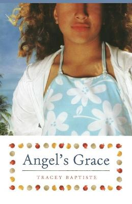 Angel's Grace by Tracey Baptiste