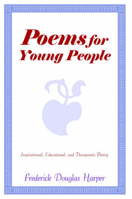 Poems for Young People by Frederick Douglas Harper