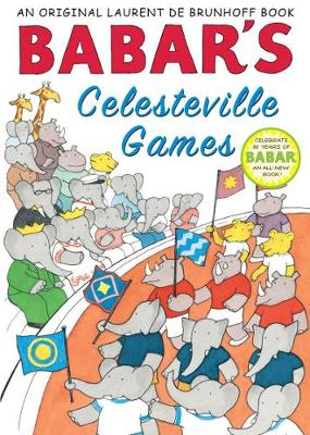 Babar's Celesteville Games by Laurent de Brunhoff