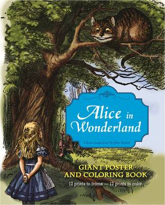 Alice in Wonderland Giant Poster and Coloring Book by Sir John Tenniel