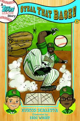 Topps Town Story Book Two: Steal That Base by Kurtis Scaletta