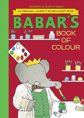 Babar's Book of Colour by Laurent de Brunhoff