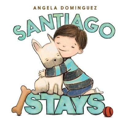 Santiago Stays by Angela Dominguez