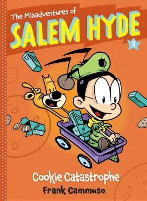 Misadventures of Salem Hyde Book 3: Cookie Catastrophe by Frank Cammuso