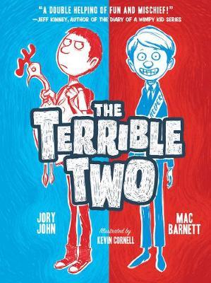 Terrible Two by Mac Barnett, Jory John