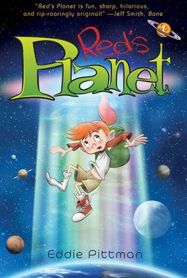 Red's Planet: Bk 1 A World Away from Home by Eddie Pittman