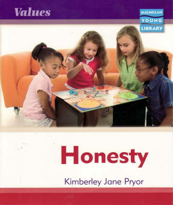 Values Honesty Macmillan Library by Kimberley Jane Pryor