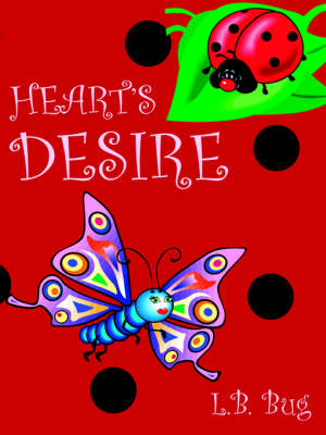 Heart's Desire by L.B. Bug